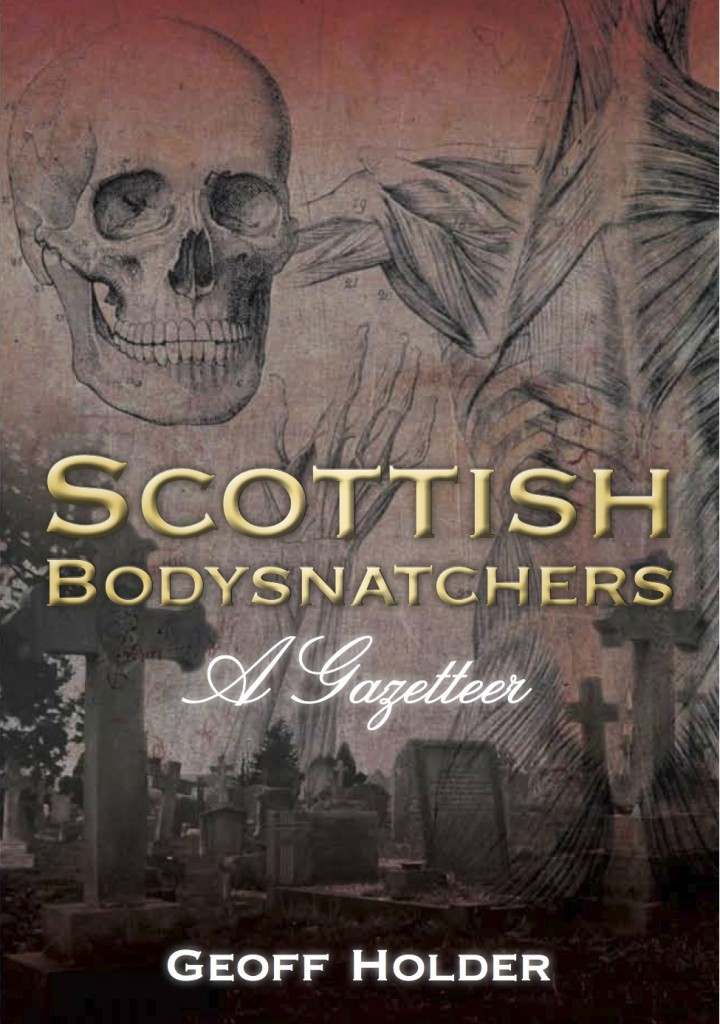 Scottish Bodysnatchers - A Gazetteer